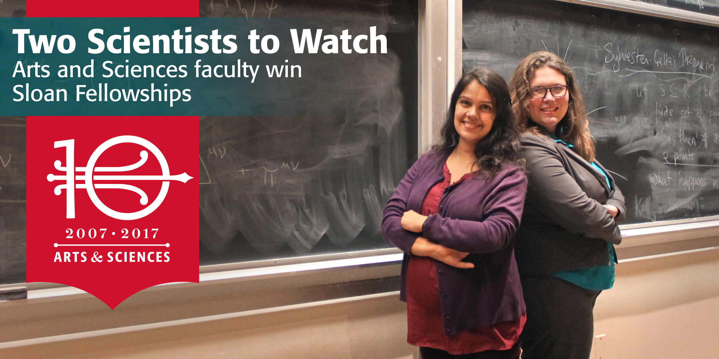 Two Scientists to Watch: Arts and Sciences faculty win Sloan Fellowships