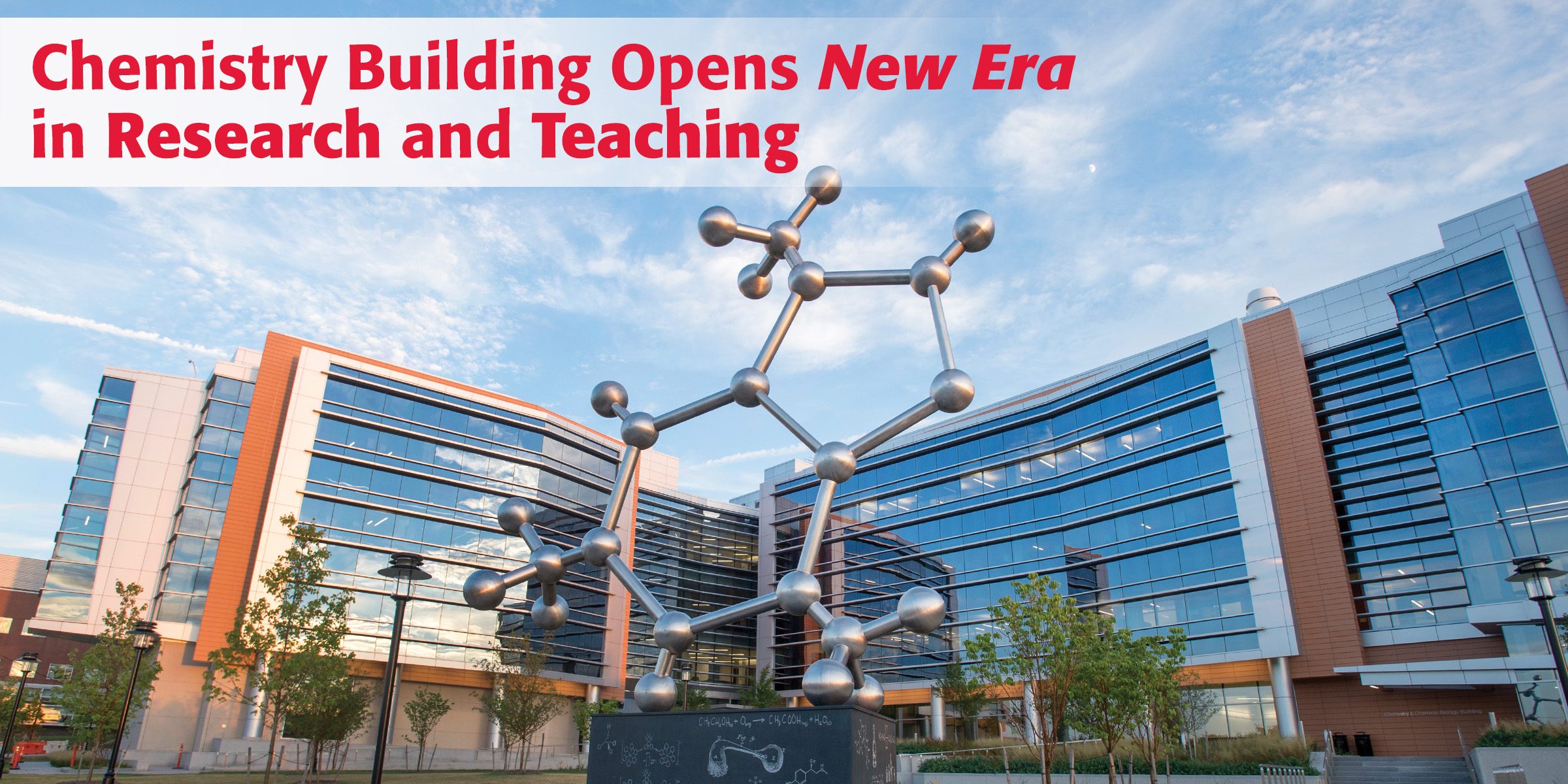 Chemistry Building Opens New Era in Research and Teaching