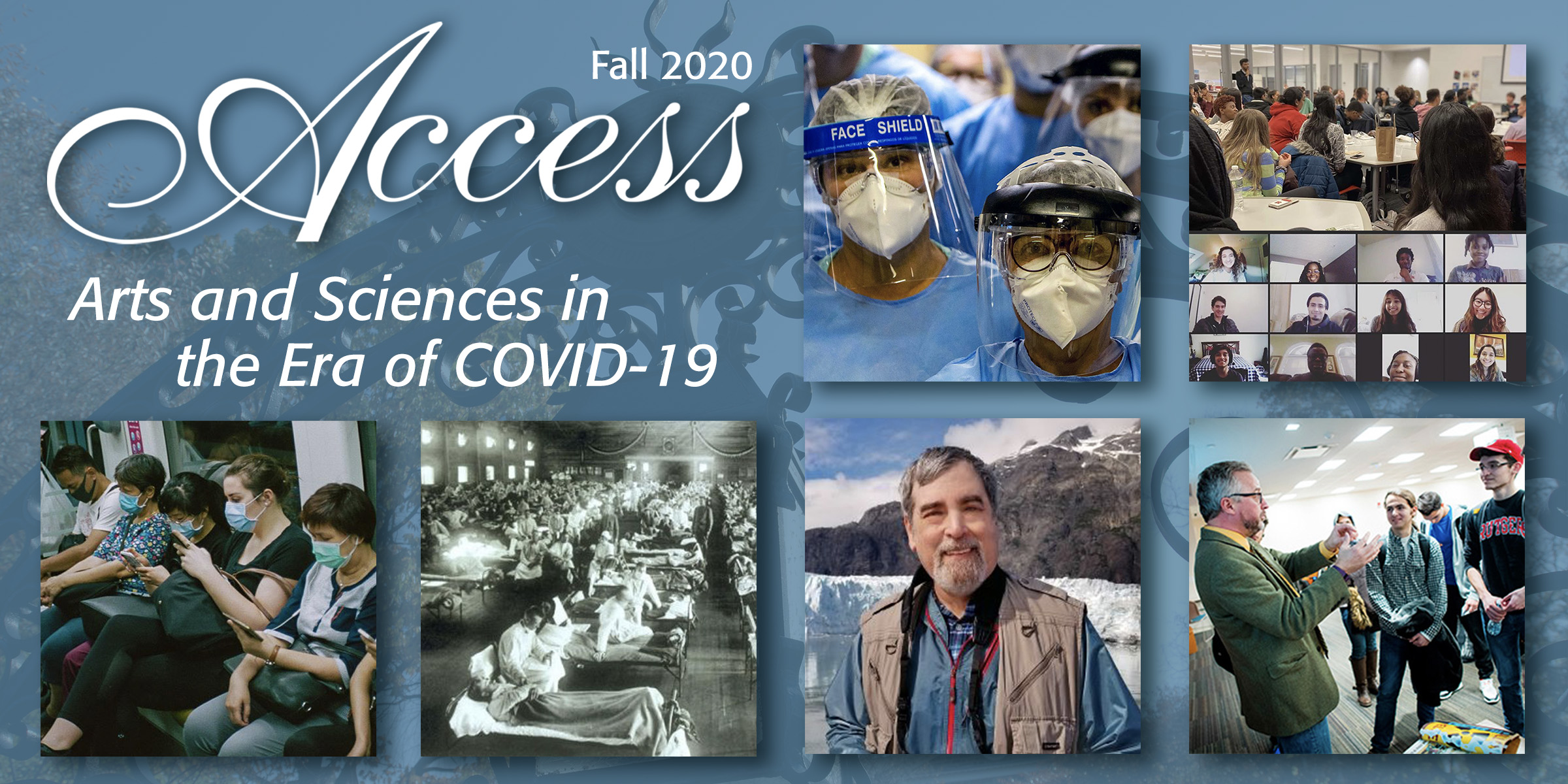 Access Fall 2020: Arts and Sciences in the Era of COVID-19