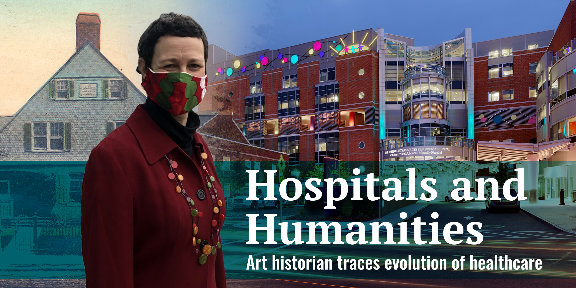 Hospitals and Humanities: Art historian traces evolution of healthcare