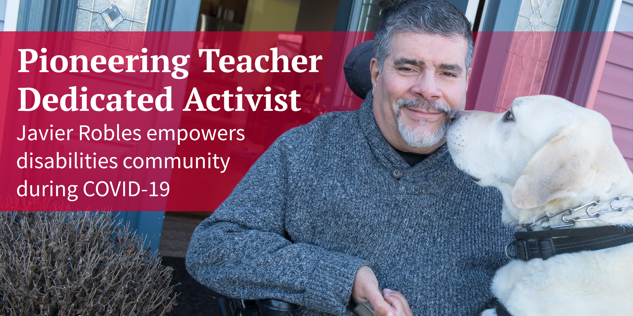 Pioneering Teacher, Dedicated Activist: Javier Robles empowers disabilities community during COVID-19