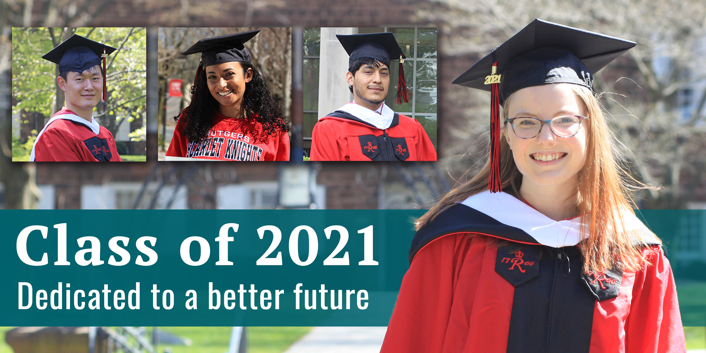 Class of 2021: Dedicated to a better future